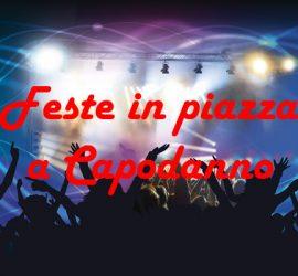 Concerti e feste in piazza a Capodanno