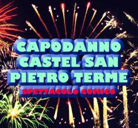 Spettacolo comico al Cassero di Castel San Pietro Terme per il Capodanno 2017