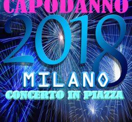 Capodanno a Milano 2018 per il concerto in piazza