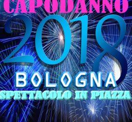 Il Capodanno 2018 a Bologna in Piazza Maggiore