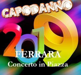 Capodanno a Ferrara 2019 con l'Incendio del Castello e tanta musica