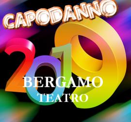 Capdanno 2019 con raul Cremona al Teatro Creberg di Bergamo
